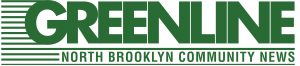 Greenline : The North Brooklyn Community Paper