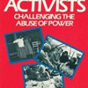 In Women Activists: Challenging the Abuse of Power by Anne W. Garland